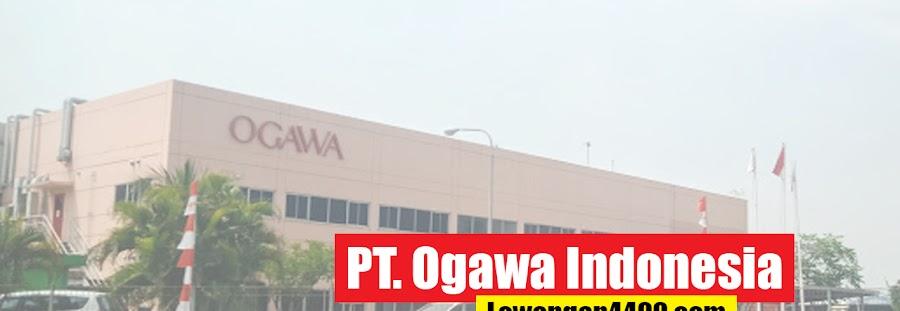 Lowongan Kerja PT Ogawa Indonesia KIIC Karawang 2021