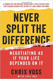 Never Split the Difference: Negotiating As If Your Life Depended On It, Chris Voss