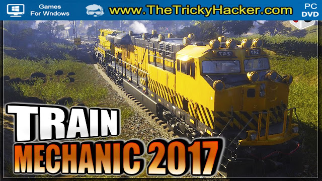 Train Mechanic Simulator 2017 Free Download Full Version Game PC