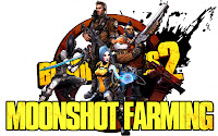 Borderlands 2 Moonshot Farming