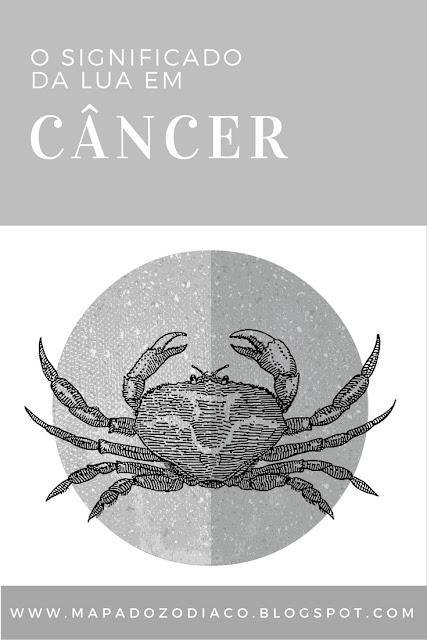 o significado da lua no signo em cancer astrologia zodiaco