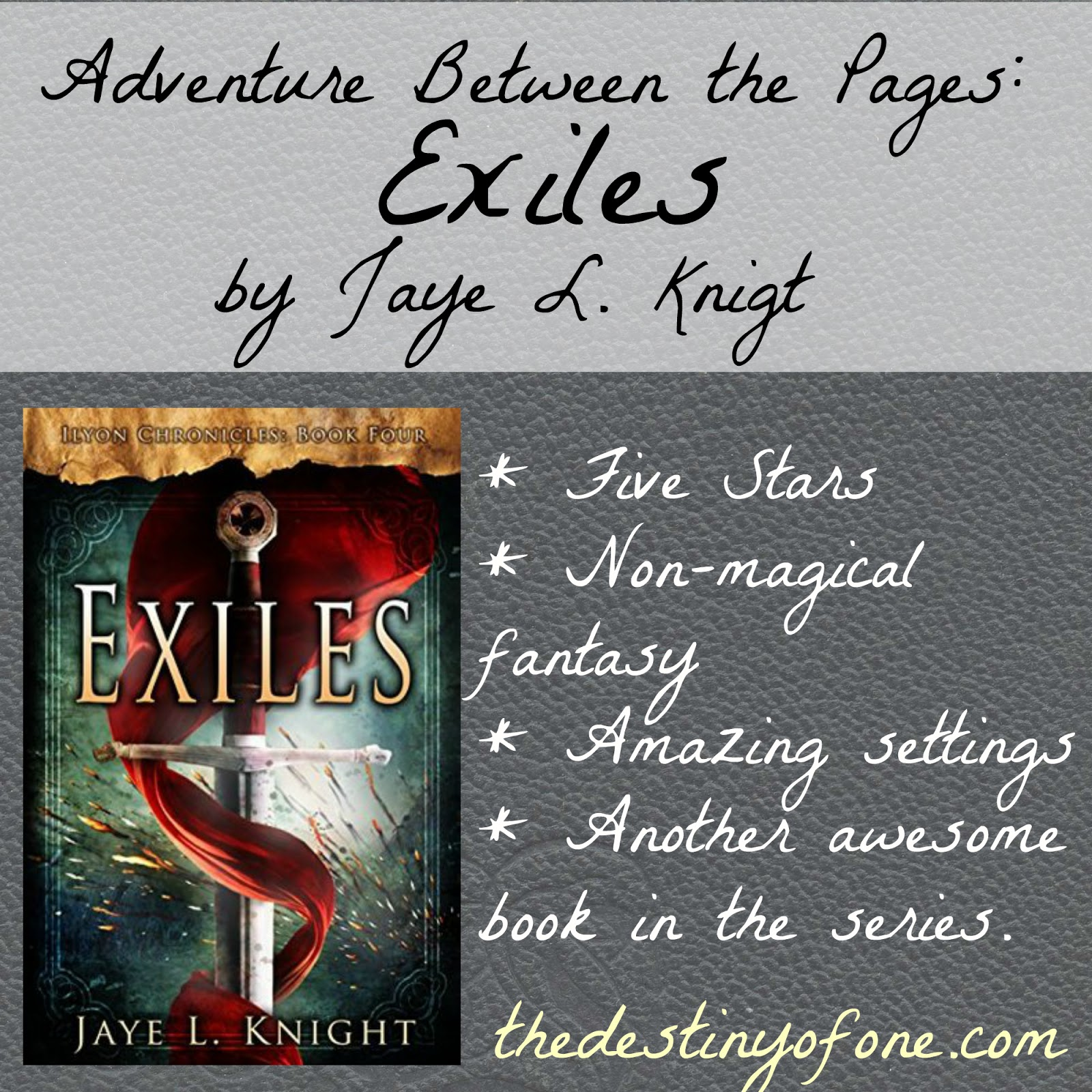 The Destiny of One: Adventure Between the Pages: Exlies