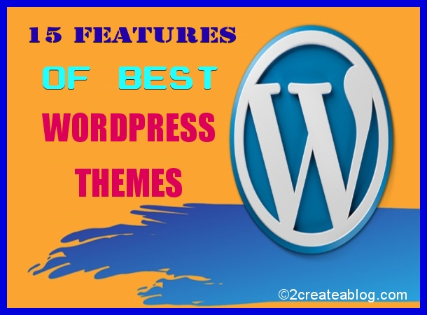 How to Select Best WordPress Theme for your Site - Best WordPress Themes