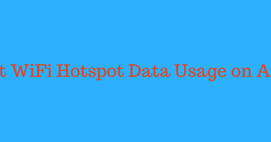 How to Limit Hotspot Data Usage without Apps? (Android WiFi