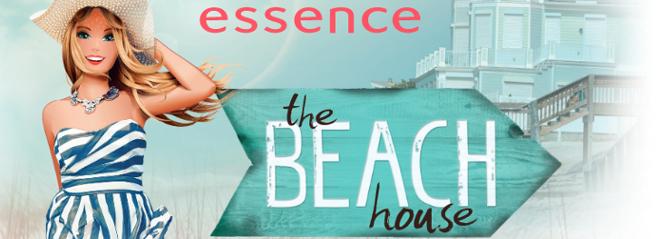 essence The Beach House - Limited Edition (LE) - Juni 2016