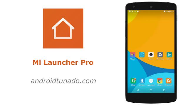 Mi Launcher PRO v1.1.0 APK