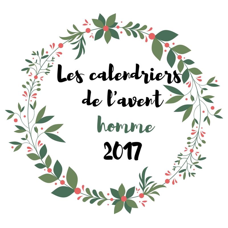 Mylene le blog les calendriers de l 39 avent 2017 pour homme - Calendrier de l avent pour homme 2017 ...