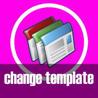 Mengganti Template Blog (Blogger)