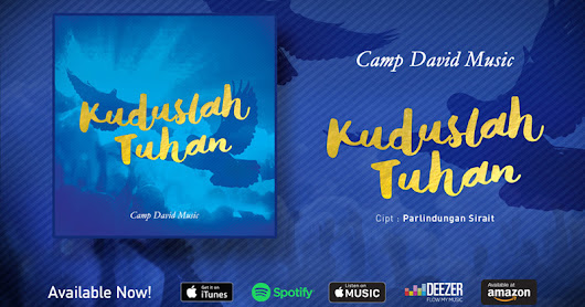 Camp David Music - Kuduslah Tuhan - Get it on Itunes, Spotify, Deezer, etc