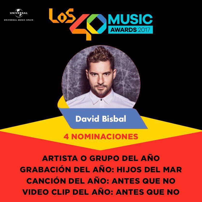 David Bisbal, nominaciones, Los 40 Music Awards 2017, Hijos Del Mar, Antes Que No