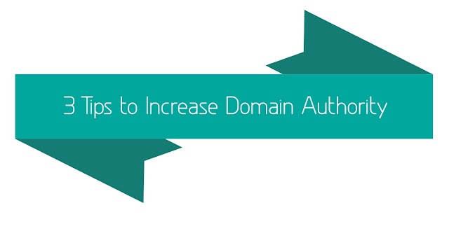 3 Tips to Increase Domain Authority