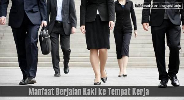 Manfaat Berjalan Kaki ke Tempat Kerja Bagi Kesehatan