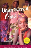 NOVEL | UNANSWERED CRIES | SUMMARY AND ANALYSIS