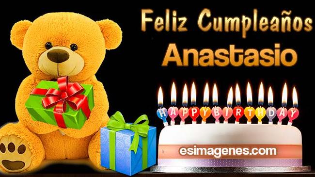 Feliz cumpleaños Anastasio