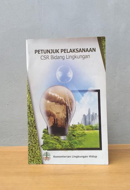 PETUNJUK PELAKSANAAN CSR BIDANG LINGKUNGAN HIDUP, Basuki Widodo