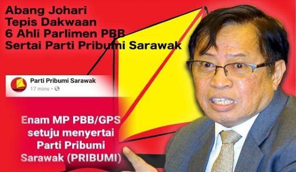 KM nyangkal berita 6 kaban parlimen nyereta Parti Pribumi Sarawak