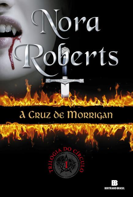 A cruz de Morrigan - Trilogia do círculo Nora Roberts