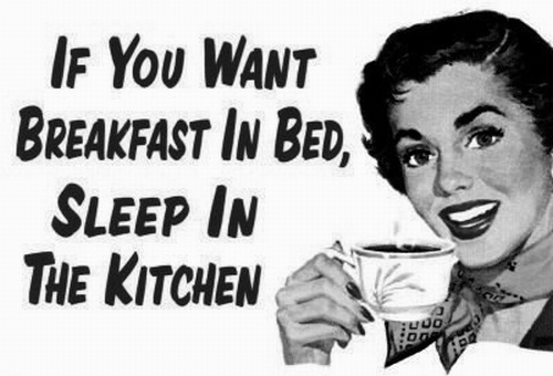 Breakfast In Bed Sleep Kitchen Quote