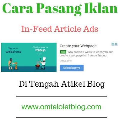 Cara Pasang Iklan In-Feed Article di Tengah Artikel Blog