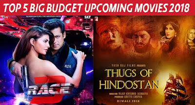 Top 5 Big Budget Upcoming Bollywood Movies List 2018