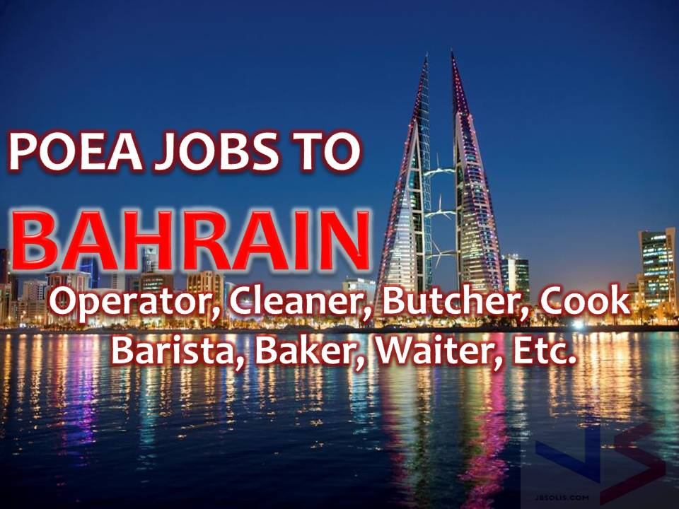 The following is job approved by POEA for deployment to BAHRAIN. Job applicants may contact the recruitment agency assigned to inquire for further information or to apply online for the job.  We are not affiliated to any of these recruitment agencies.   As per POEA, there should be no placement fee for domestic workers and seafarers. For jobs that are not exempted on placement fee, the placement fee should not exceed the one month equivalent of salary offered for the job. We encourage job applicant to report to POEA any violation on this rule.