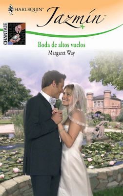 Margaret Way - Bodas De Altos Vuelos