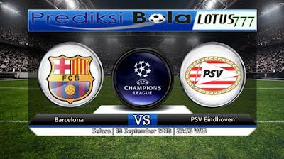 PREDIKSI BARCELONA VS PSV EINDHOVEN 18 SEPTEMBER 2018