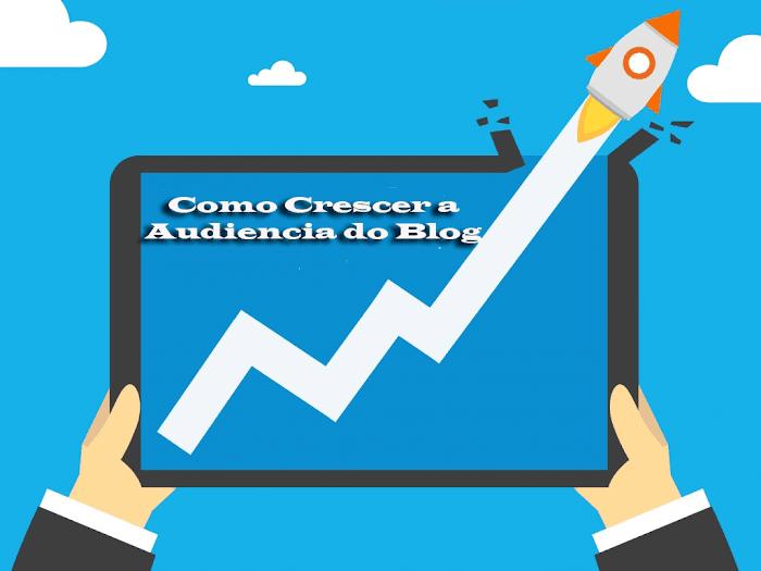 Como Crescer a audiencia do seu blog em mais de 100000 Visitas