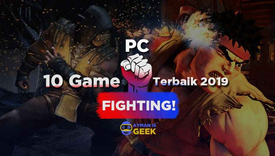 10 Game Fighting Terbaik di PC 2019