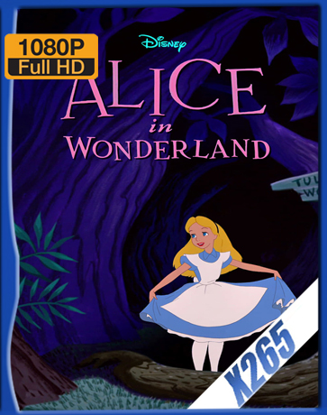 Alice In Wonderland [1951] [Latino] [1080P] [X265] [10Bits][ChrisHD]