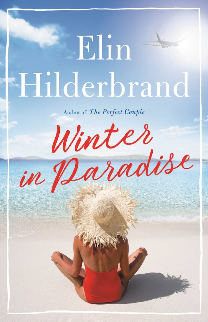 [PDF] Read Online and Download Winter in Paradise By Elin Hilderbrand