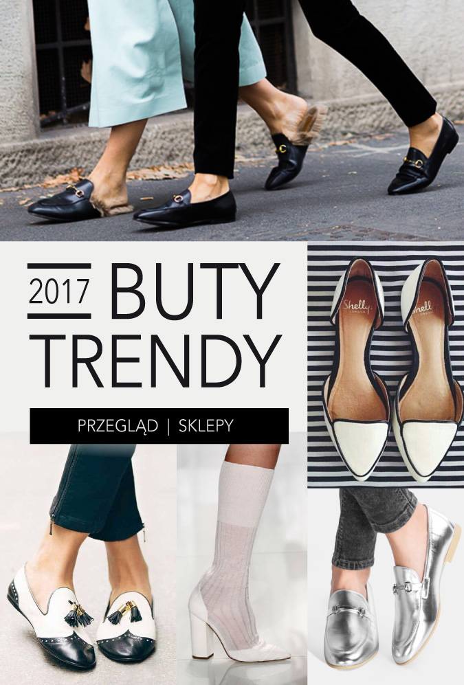 Modne buty - trendy wiosna lato 2017
