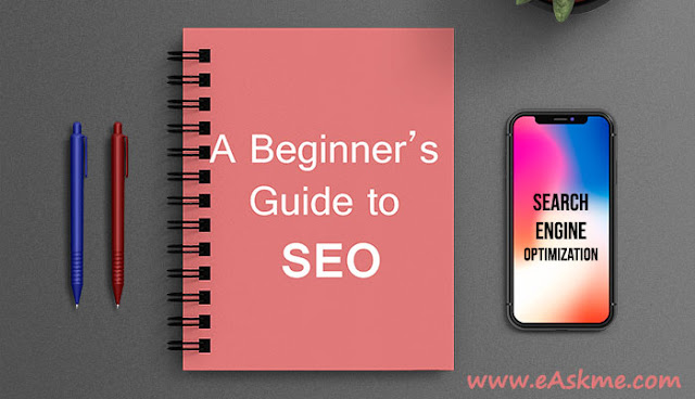 A Beginner's Guide to SEO in 2021: eAskme