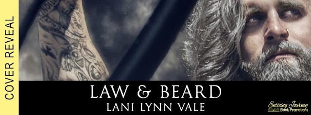 Law & Beard by Lani Lynn Vale Cover Reveal