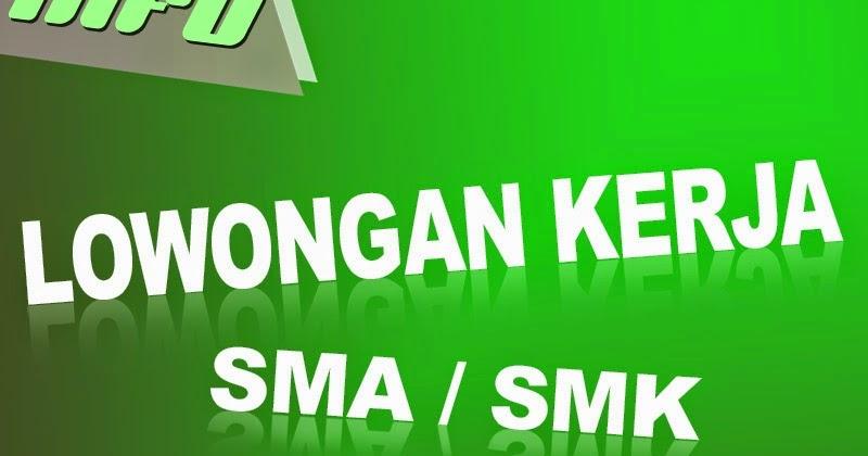 Lowongan kerja SMA/SMK Palembang - Freelance PT. MAGNA ...