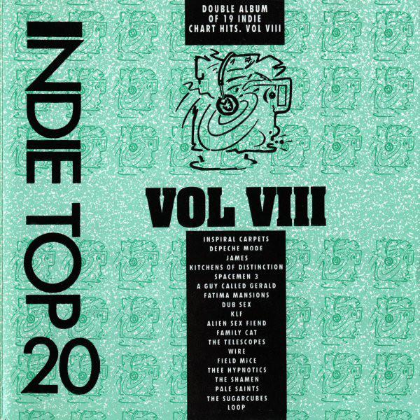 Indie Top 20 - The Blog!: Indie Top 20 Vol 8 - Side One - Inspiral ...