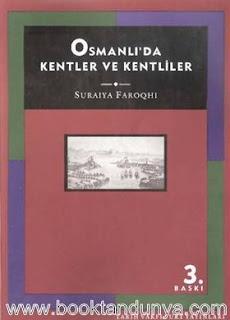 Suraiya Faroqhi - Osmanlı' da Kentler ve Kentliler