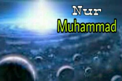 Kisah Penciptaan Nur Muhammad dan Tujuannya