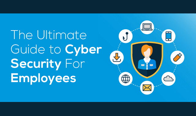The Ultimate Guide to Cybersecurity for Employees