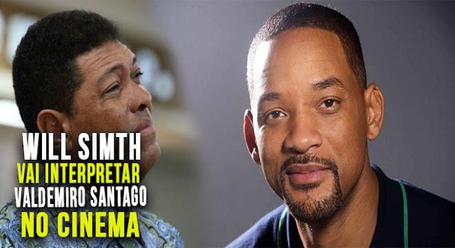 Ator Will Smith irá interpretar Valdemiro Santiago