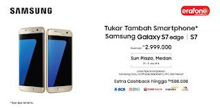 Tukar Tambah dengan Samsung Galaxy S7 dan S7 edge