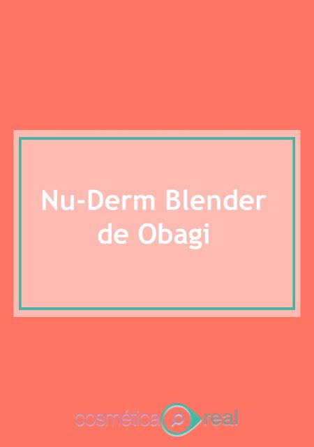 Nu-Derm Blender de Obagi