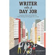 Writer with a Day Job by Aine Greaney