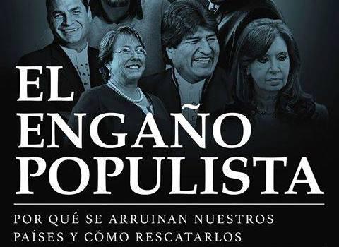 """""""EL ENGAÑO POPULISTA"""", LIBRO DE ACTUALIDAD"""