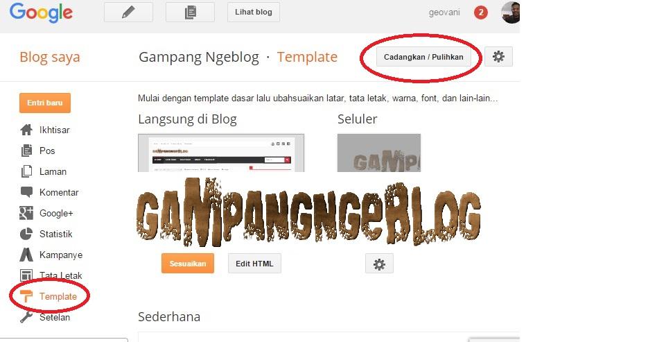 Buka Blogger Com Kemudian Klik Template Dan Klik Cadangkan Pulihkan