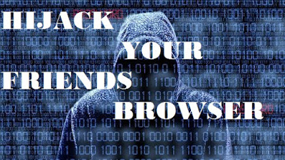 Use a Chrome extension to Hijack your Friends Browser