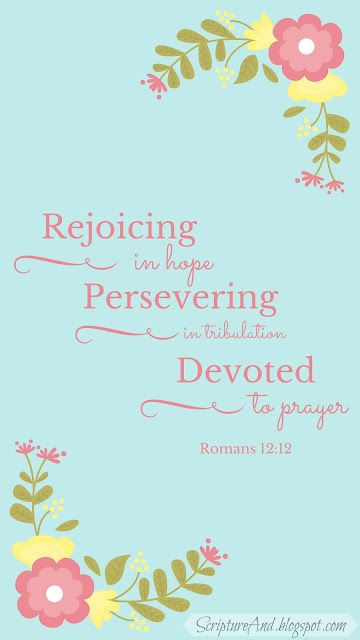 Free Romans 12:12 iPhone Lockscreen | scriptureand.blogspot.com