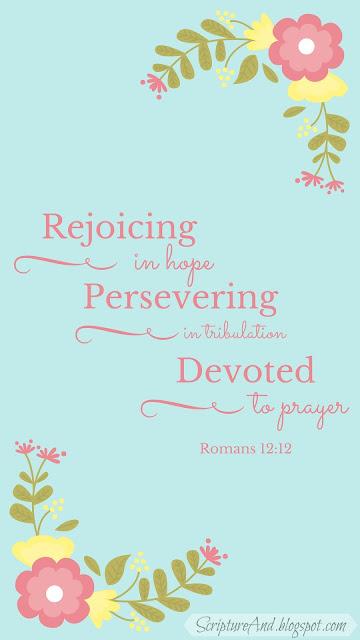 Free Romans 12:12 iPhone Lockscreen | scriptureand.blogspot.com