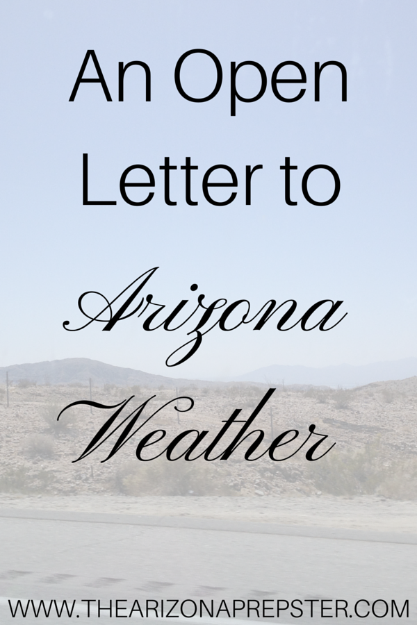 An Open Letter: Arizona Weather
