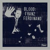 [2009] - Blood - Franz Ferdinand [EP]
